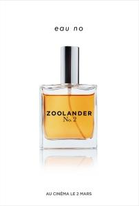 ZOOLANDER 2 - affiche parfum